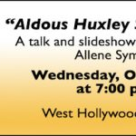 """Aldous Huxley Slept Here"" – Illustrated Talk October 12 at West Hollywood Library"