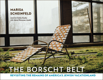 "Talk and Signing: Internationally Exhibited Photographer, Marisa Scheinfeld, Revisits the Remains of America's Jewish Vacationland, with ""The Borscht Belt"" @ Chevalier's Books 