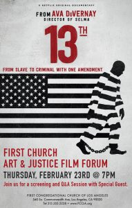First Church Art & Justice Film Form: Screening of the film 13th @ First Congregational Church of Los Angeles | Los Angeles | California | United States