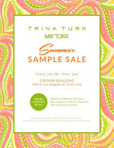 Trina Turk Sample Sale @ Cooper Building | Los Angeles | California | United States