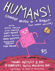 Humans! (Comedy Hosted by a Robot) @ Amplyfi | Los Angeles | California | United States